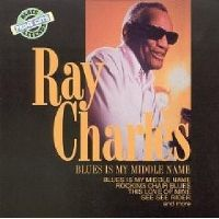 Cover Ray Charles - Blues Is My Middle Name [2008]